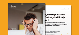 Business, Interrupted: How to Fight Back Against Poorly Performing IT
