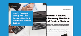 How to Develop a Backup & Data Recovery Plan for a Professional Services Business